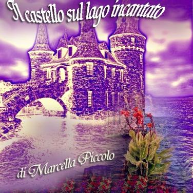 Il castello sul lago incantato